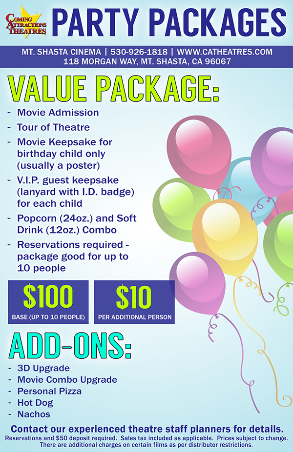 Party Package Mt. Shasta Cinema
