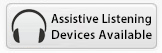 Assistive Listening Devices Available