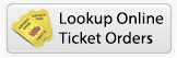 Lookup Online Ticket Orders